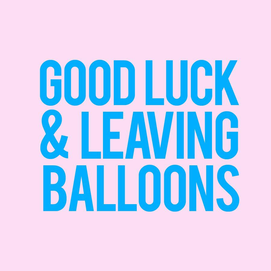 Balloons - Leaving/Good Luck