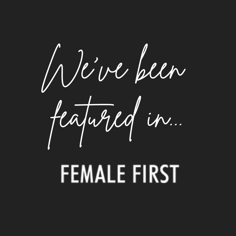 We've been featured in 'Female First'!