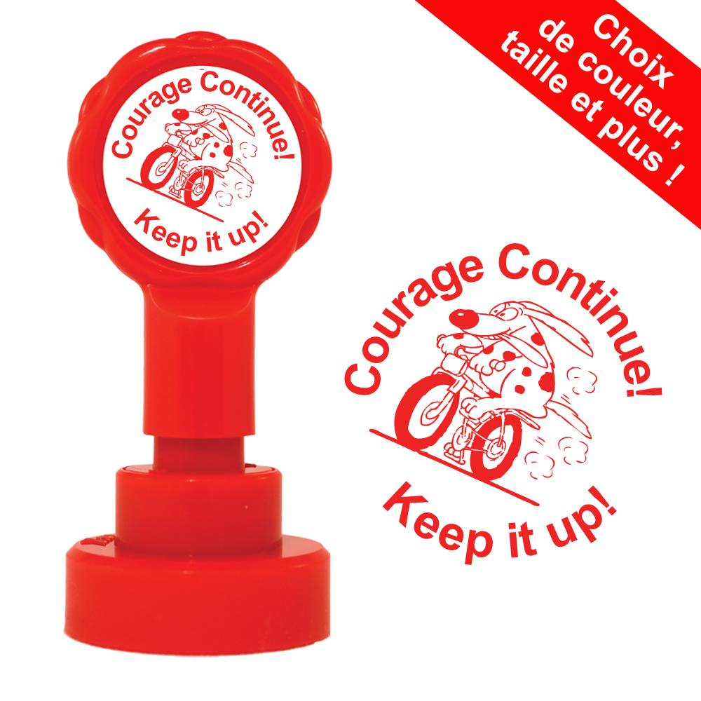 Tampons Auto-Encreurs | Courage Continue! Keep it up! Tampons Auto-Encreurs Bilingue - 22mm