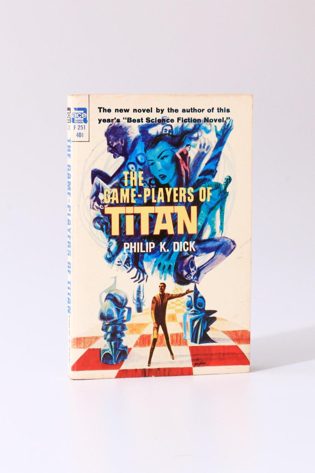 Philip K. Dick - The Game-Players of Titan - Ace Books, 1963, Signed First Edition.