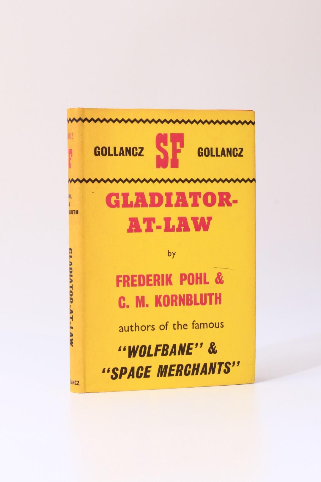 Frederik Pohl & C.M. Kornbluth - Gladiator-At-Law - Gollancz, 1964, Signed First Edition.