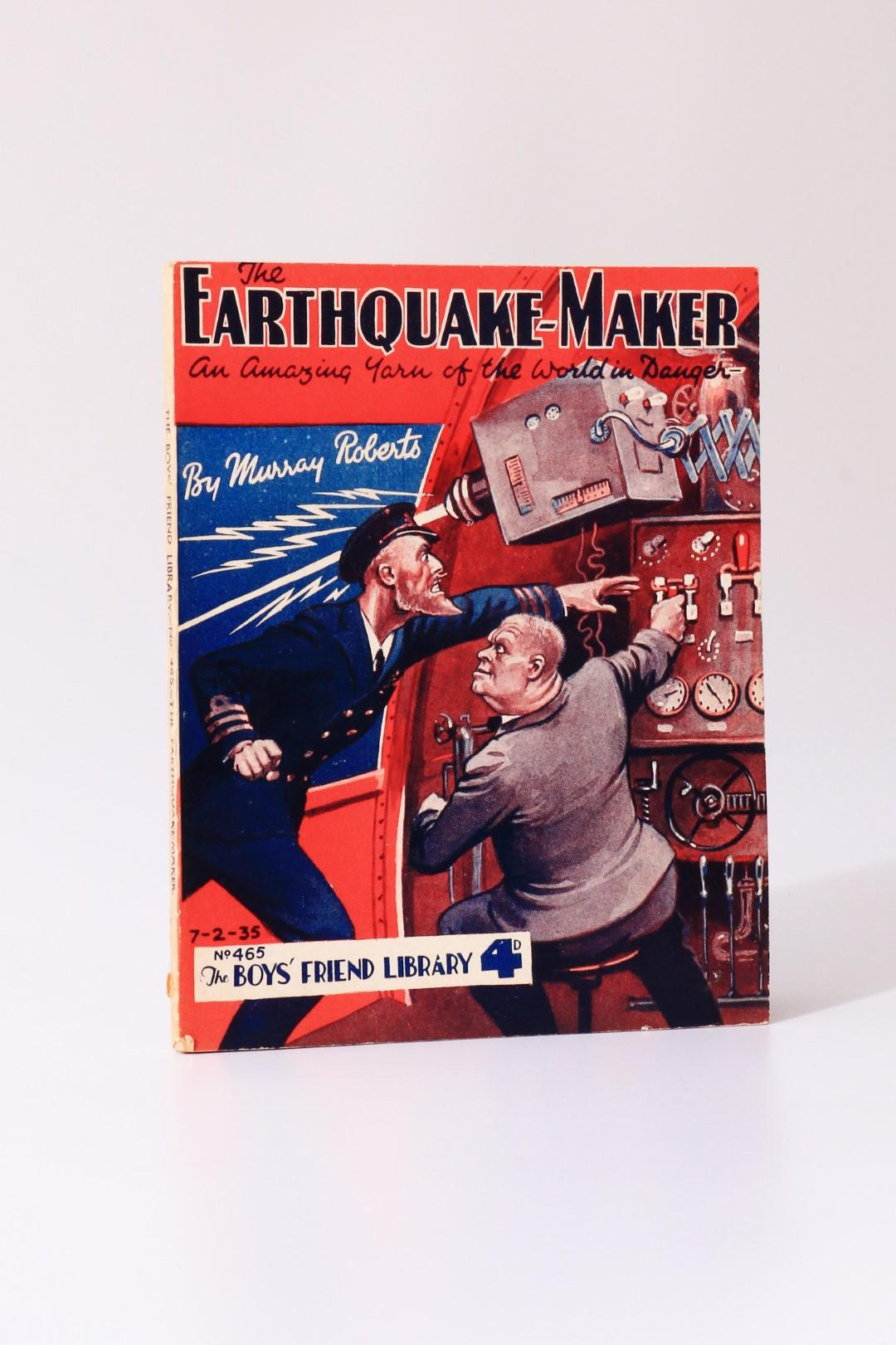 Murray Roberts - The Earthquake-Maker - The Boys' Friend Library / Amalgamated Press, 1935, First Edition.