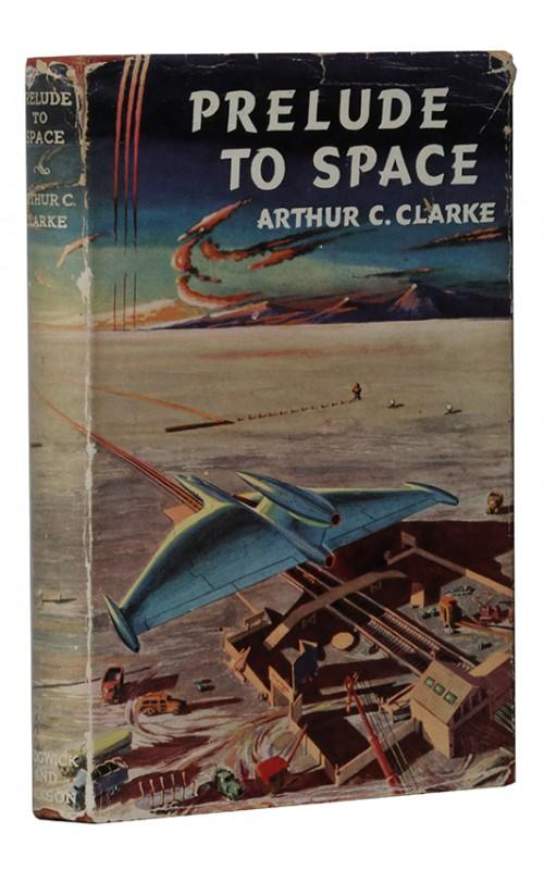 Arthur C. Clarke - Prelude to Space - Sidgwick & Jackson, 1953, UK First Edition