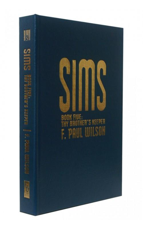 F. Paul Wilson - Sims Book Five: Thy Brother's Keeper - Cemetery Dance, 2010, US Signed Limited Edition