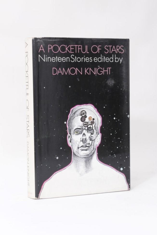 Damon Knight [Editor] - A Pocketful of Stars - Doubleday, 1971, First Edition.