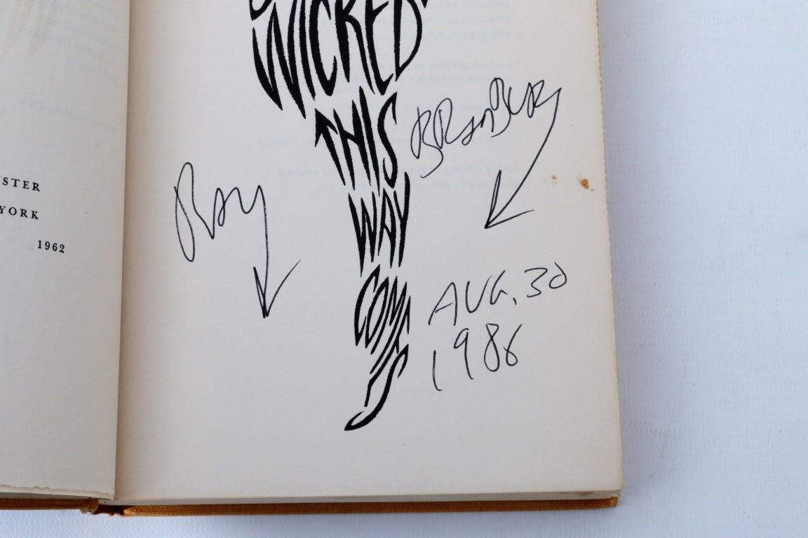 Ray Bradbury - Something Wicked This Way Comes - Simon & Schuster, 1962, First Edition.  Signed