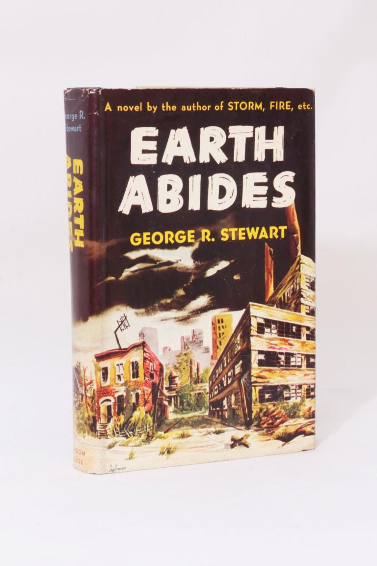 George R. Stewart - Earth Abides - Random House, 1949, First Edition.