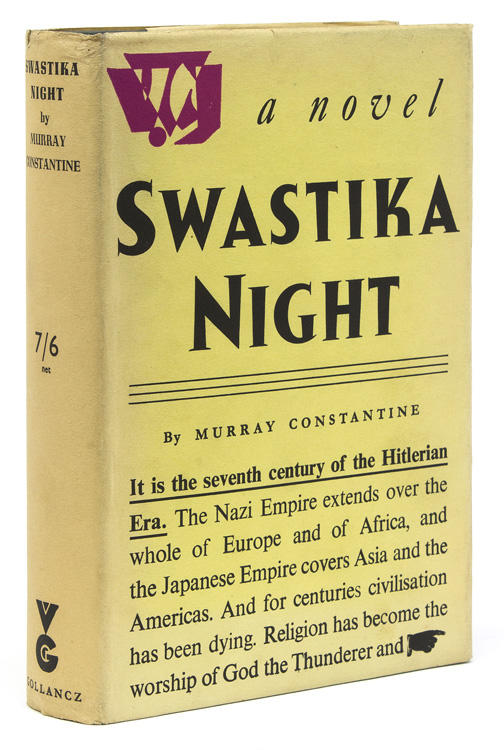 Murray Constantine [Katharine Burdekin] - Swastika Night - Gollancz, 1937, Signed First Edition.