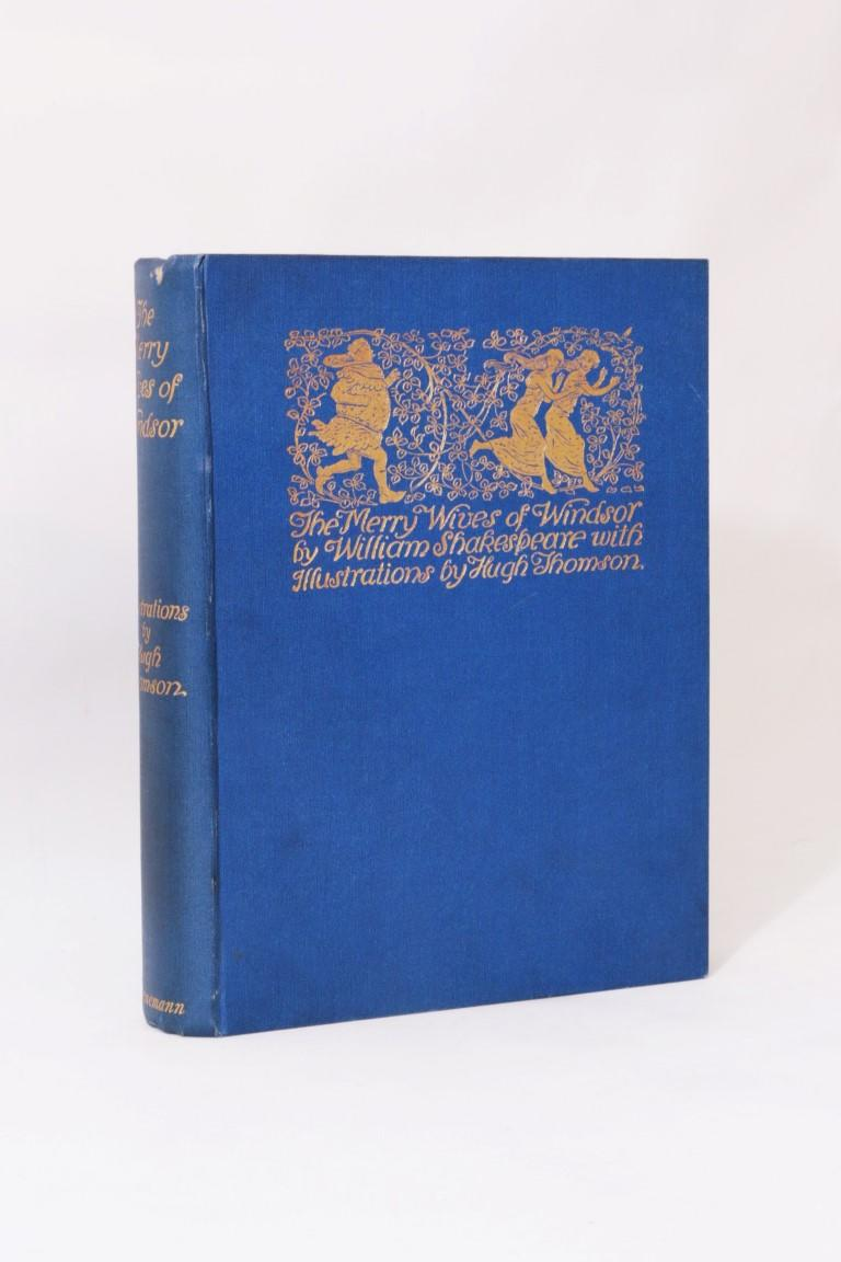 William Shakespeare - The Merry Wives of Windsor - Heinemann, 1910, First Thus.