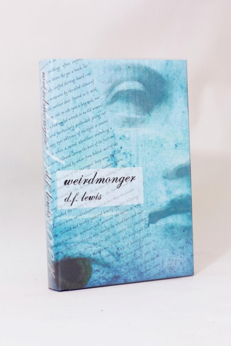 D.F. Lewis - Weirdmonger - Prime Books, 2004, Limited Edition.  Signed
