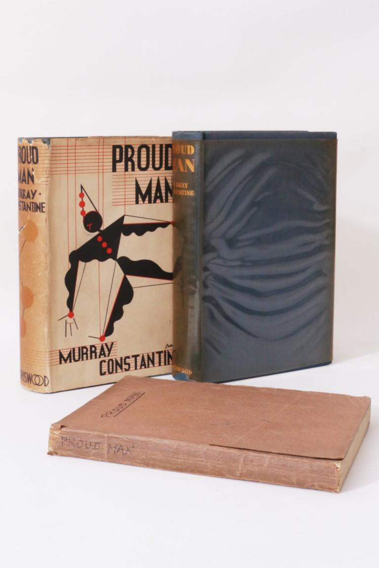 Murray Constantine - Proud Man - Association Copy w/ Limited Edition and Proof - Boriswood, 1934, Signed First Edition.