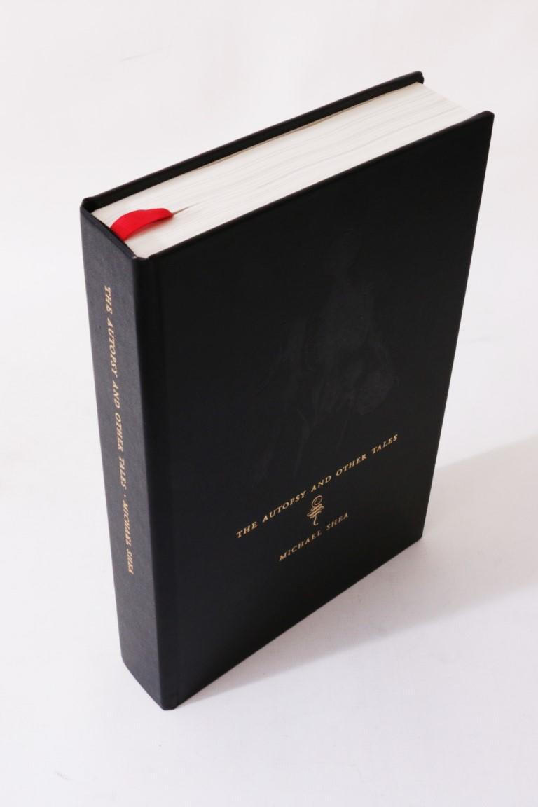 Michael Shea - The Autopsy and Other Tales - Centipede Press, 2008, Signed Limited Edition.