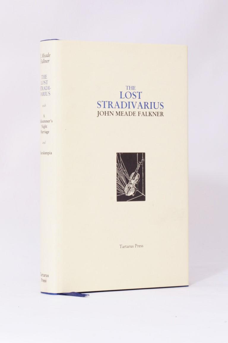 John Meade Falkner - The Lost Stradivarius - Tartarus Press, 2000, Limited Edition.