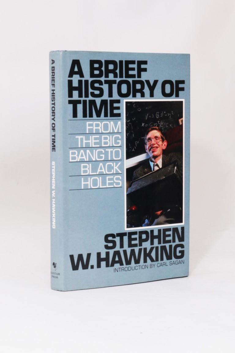 Stephen W. Hawking - A Brief History of Time - Bantam Press, 1988, First Edition.