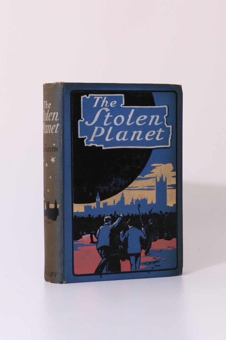 John Mastin - The Stolen Planet: A Scientific Romance - Philip Wellby, 1906, First Edition.