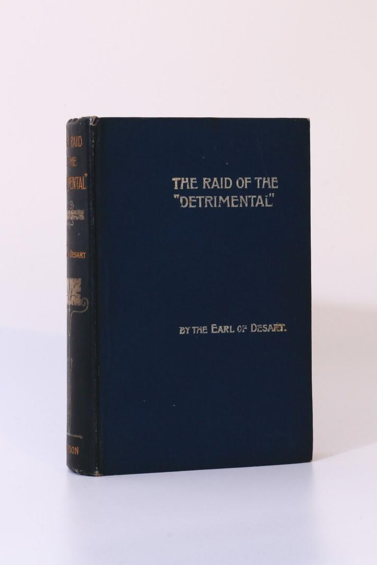 The Earl of Desart [William Ulick O'Connor Cuffe] - The Raid of the 'Detrimental' - Arthur Pearson, 1897, First Edition.