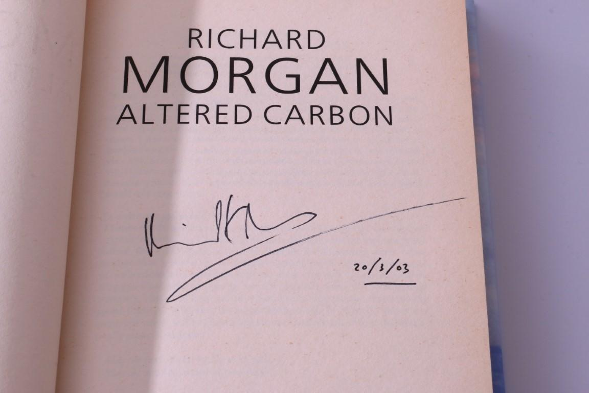 Richard Morgan - Altered Carbon - Gollancz, 2002, Signed First Edition