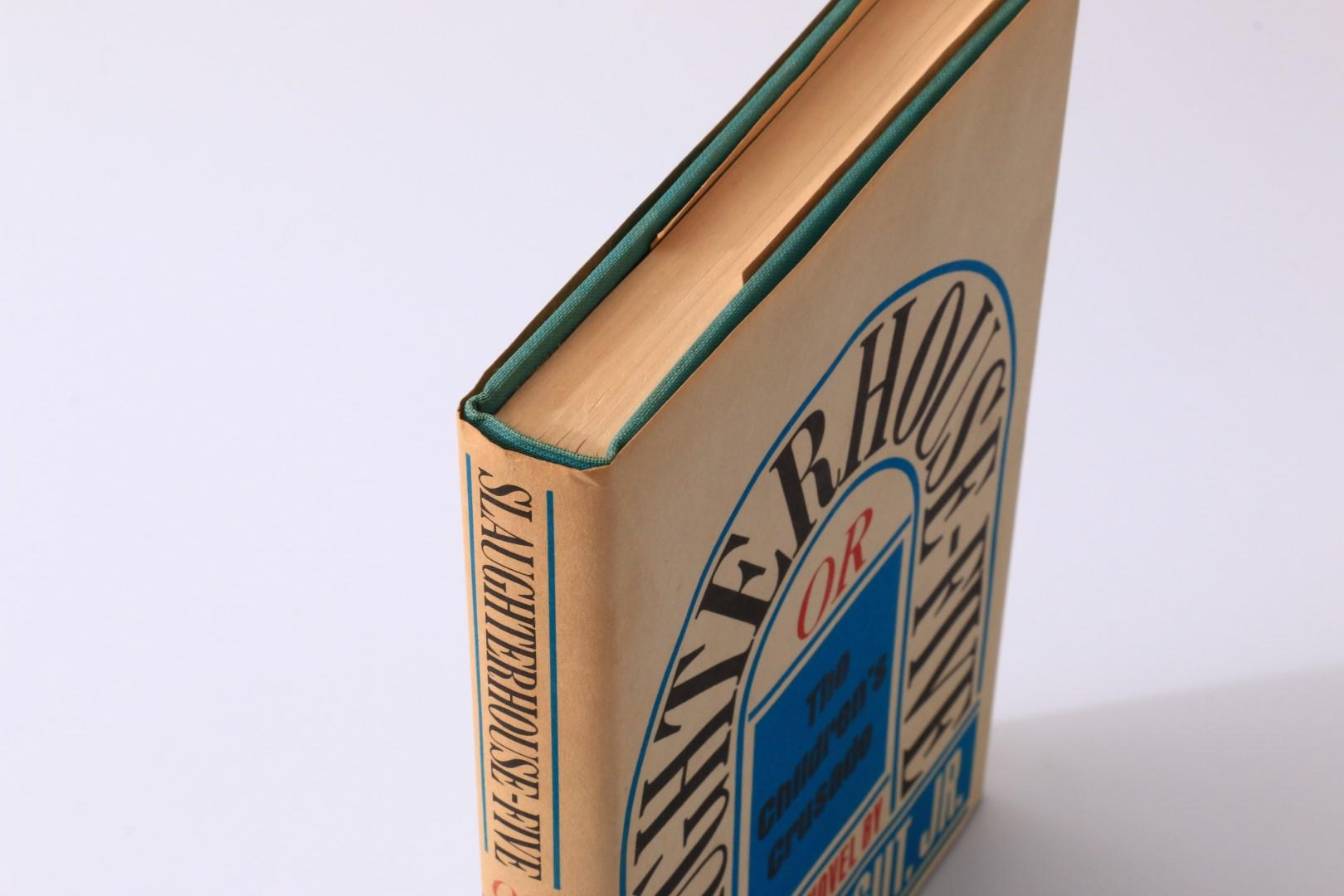 Kurt Vonnegut - Slaughterhouse-Five or the Children's Crusade - Delacorte Press, 1969, First Edition.