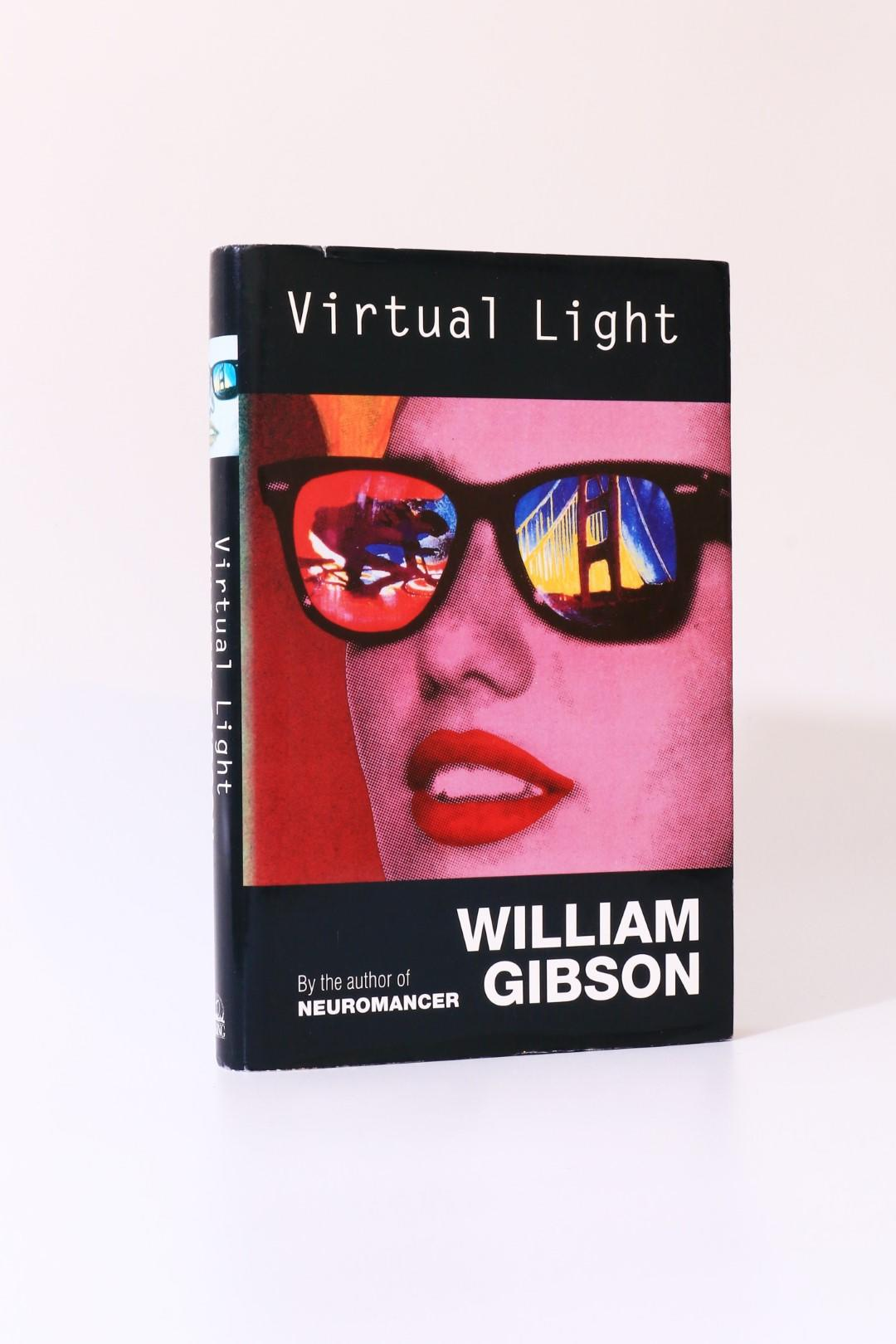 William Gibson - Virtual Light - Viking, 1993, Signed First Edition.
