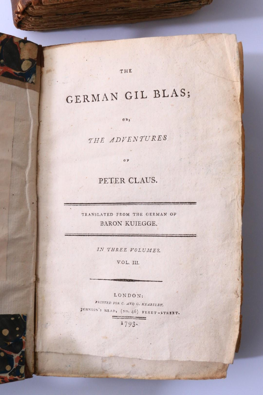 Baron Kuiegge - The German Gil Blas, or the Adventures of Peter Claus - C. and G. Kearsley, 1793, First Edition.