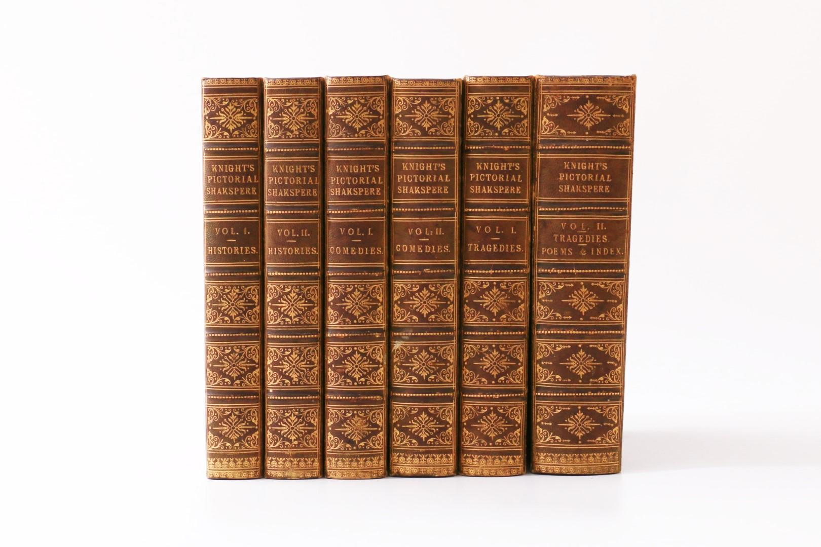 William Shakspere [Shakespeare ed. Charles Knight] - The National Edition: The Comedies, Histories, Tragedies and Poems - Charles Knight, 1851, First Thus.