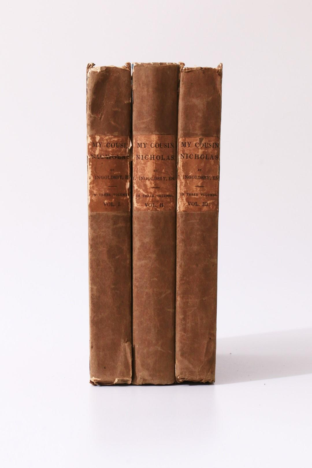 Thomas Ingoldsby - Some Account of my Cousin Nicholas - Richard Bentley, 1841, First Edition.
