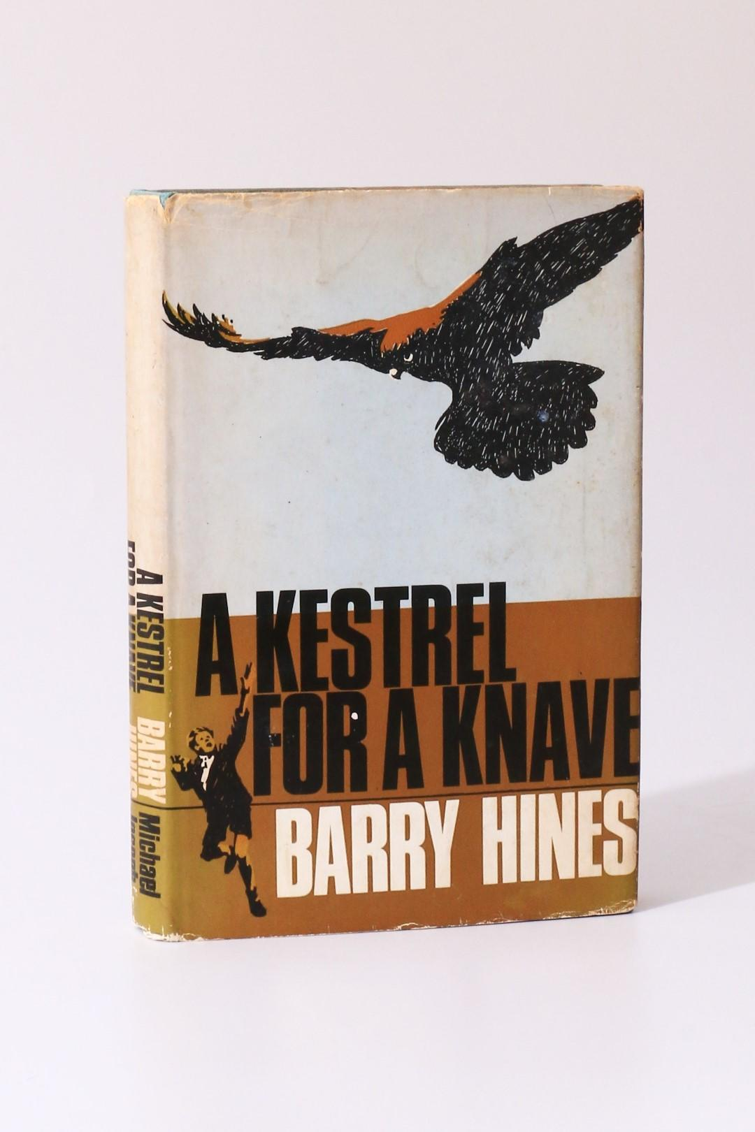 Barry Hines - A Kestrel for a Knave - Michael Joseph, 1968, First Edition.