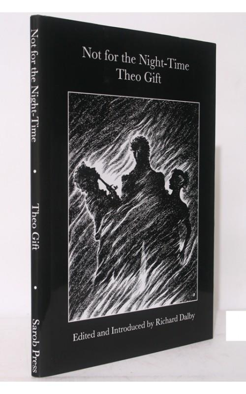 Theo Gift - Not for the Night-Time - Sarob Press, UK, 2000 - Limited Edition