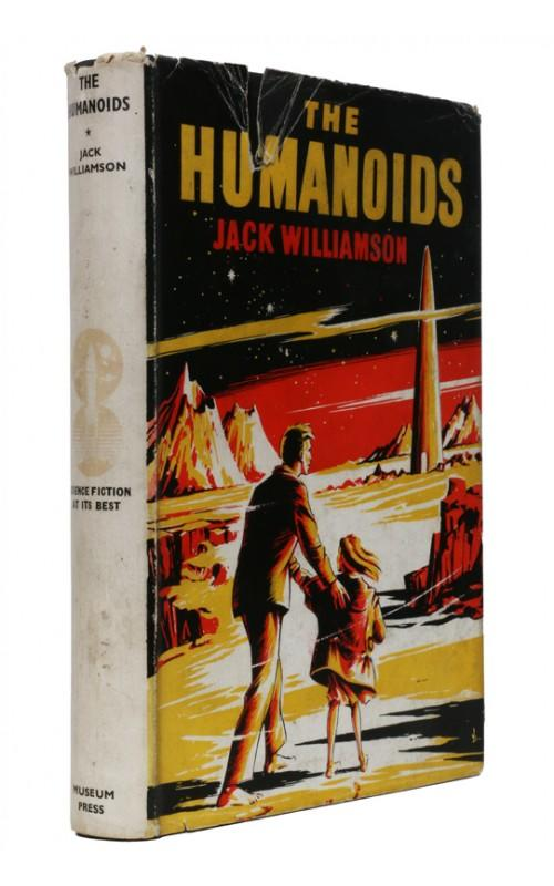 Jack Williamson - The Humanoids - Museum Press, 1953, UK First Edition