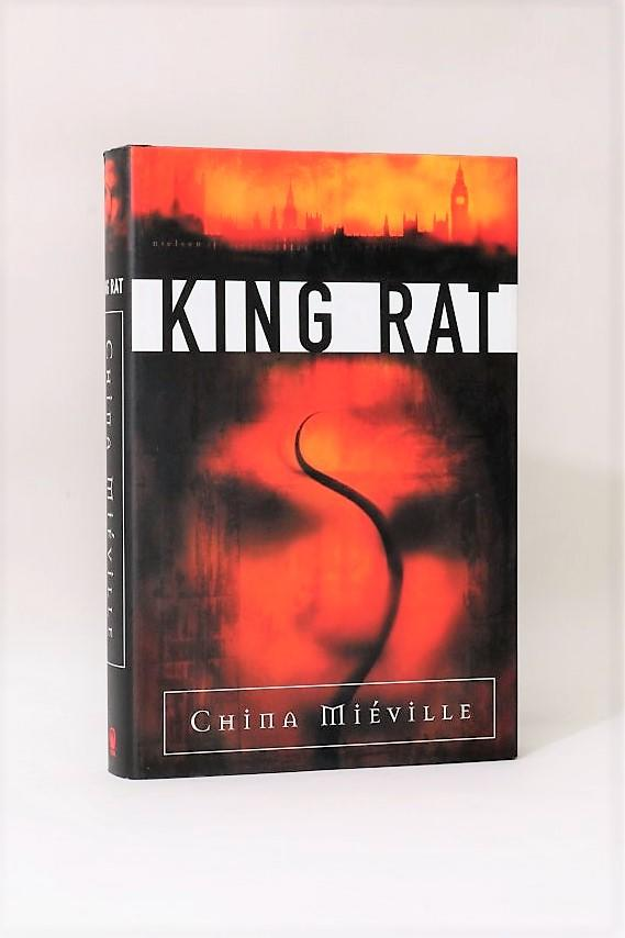 China Mieville - King Rat - Tor, 1999, First Edition.