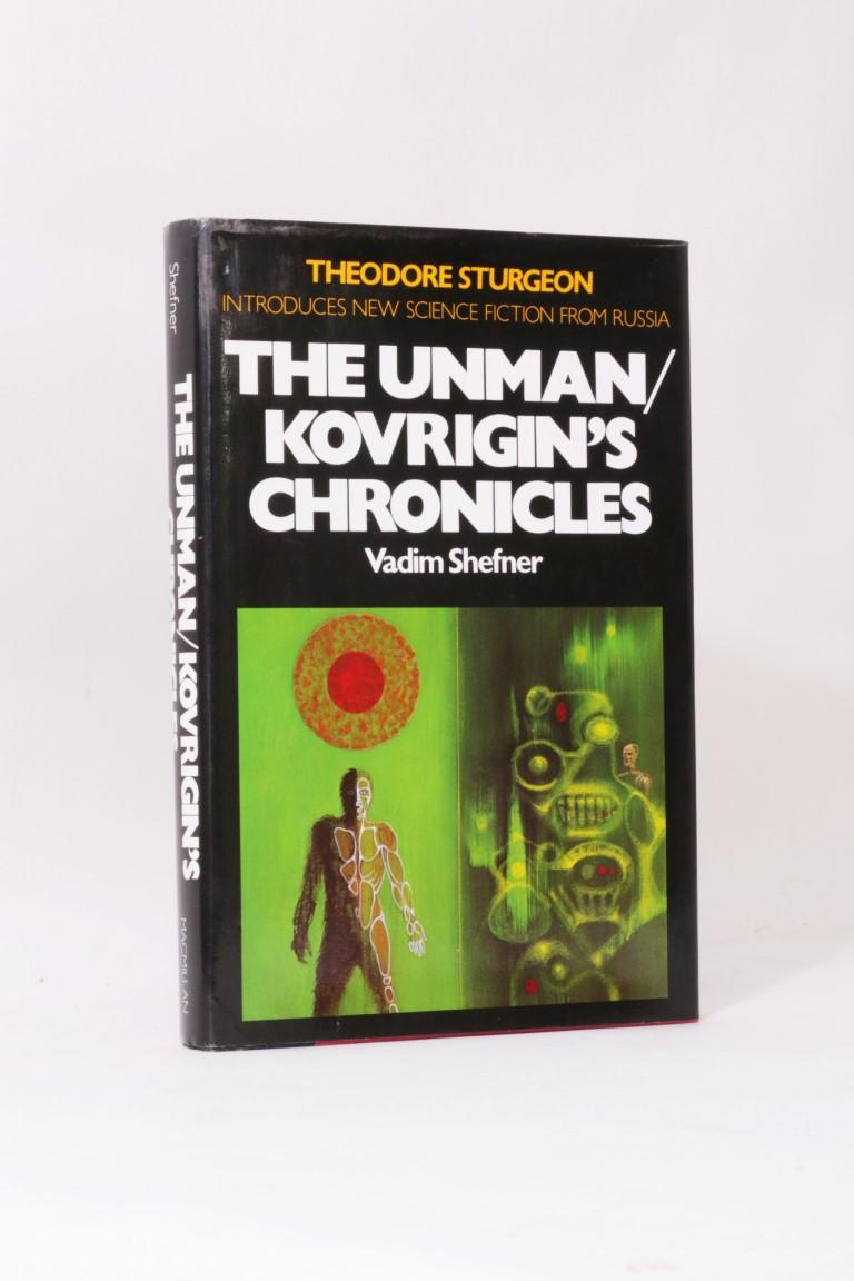 Vadim Shefner - The Unman / Kovrigin's Chronicles - Macmillan & Co., 1980, First Edition.