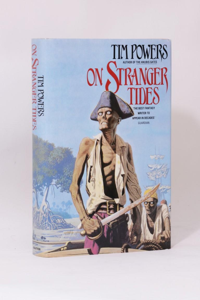 Tim Powers - On Stranger Tides - Grafton, 1988, First Edition.  Signed