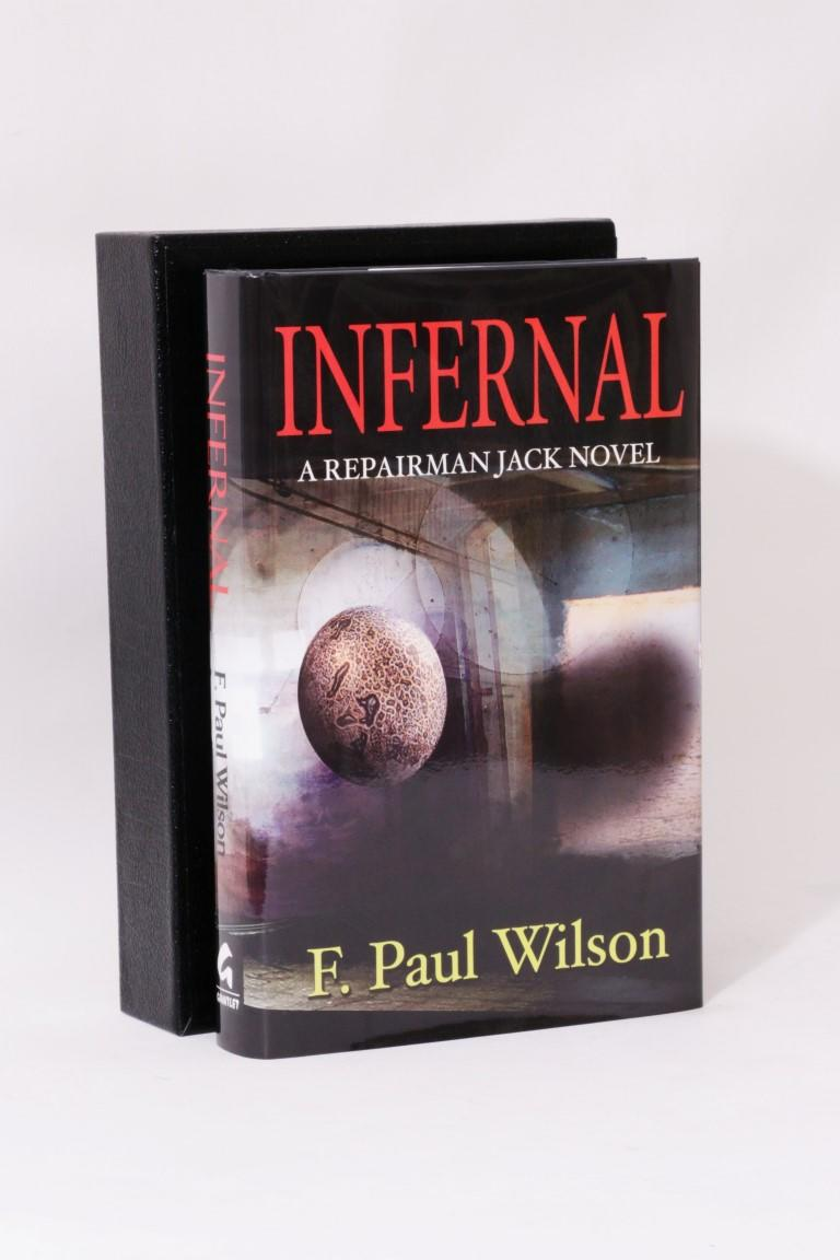 F. Paul Wilson - Infernal - Gauntlet Press, 2005, Signed Limited Edition.