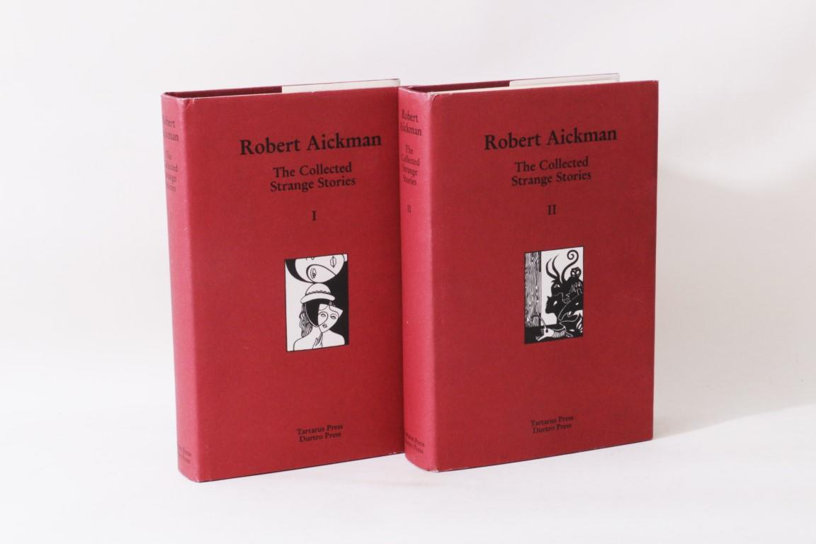 Robert Aickman - The Collected Strange Stories I & II - Tartarus Press / Durtro Press, 1999, Limited Edition.