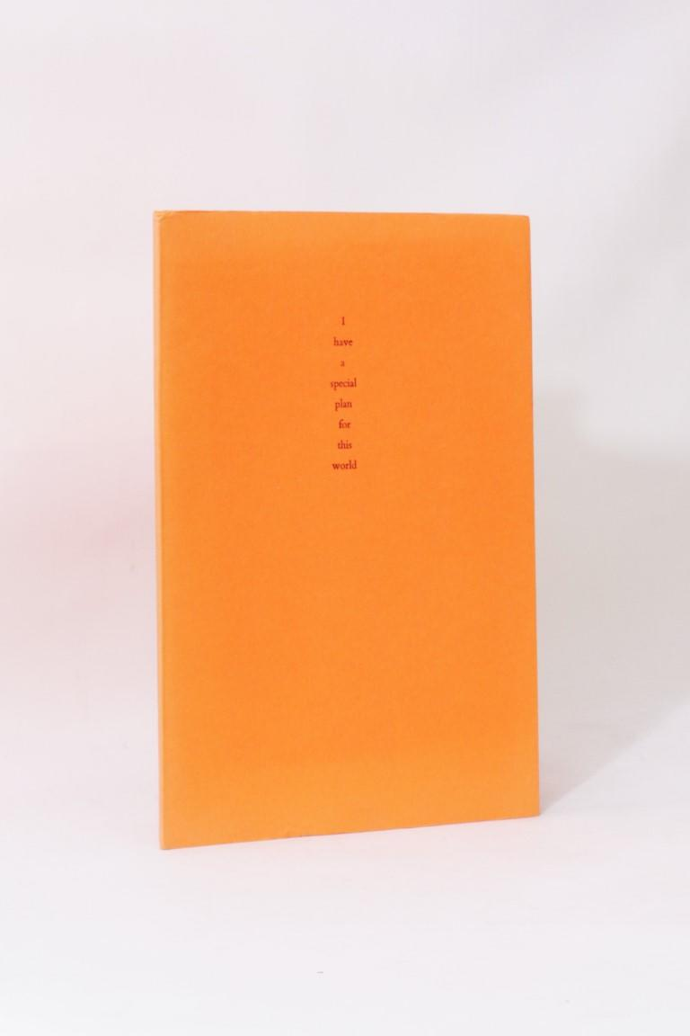 Thomas Ligotti - I Have a Special Plan for this World - Durtro Press, 2000, Signed Limited Edition.