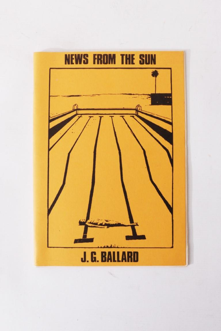 J.G. Ballard - News from the Sun - Interzone, 1982, Signed Limited Edition.