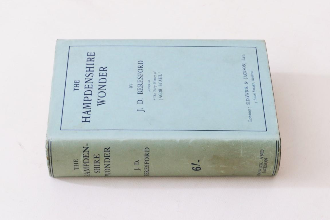 J.D. Beresford - The Hampdenshire Wonder - Sidgwick & Jackson, 1911, First Edition.