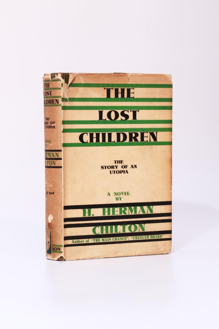 H. Herman Chilton - The Lost Children - Hutchinson, n.d. [1931 per ads], First Edition.