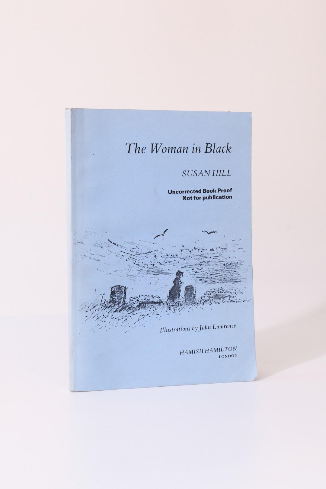 Susan Hill - The Woman in Black - Hamish Hamilton, 1983, Proof.