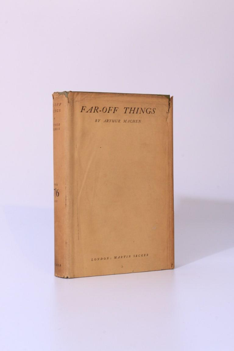 Arthur Machen - Far-Off Things - Martin Secker, 1922, First Edition.