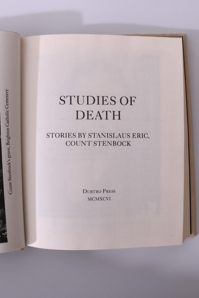 Count S[tanislaus] E[ric] Stenbock - Studies of Death - Durtro Press, 1996, First Edition.