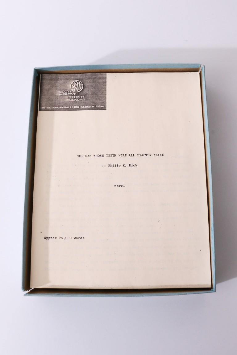 Philip K. Dick - The Man Whose Teeth were all Exactly Alike - None, n.d. c[1984], Manuscript.