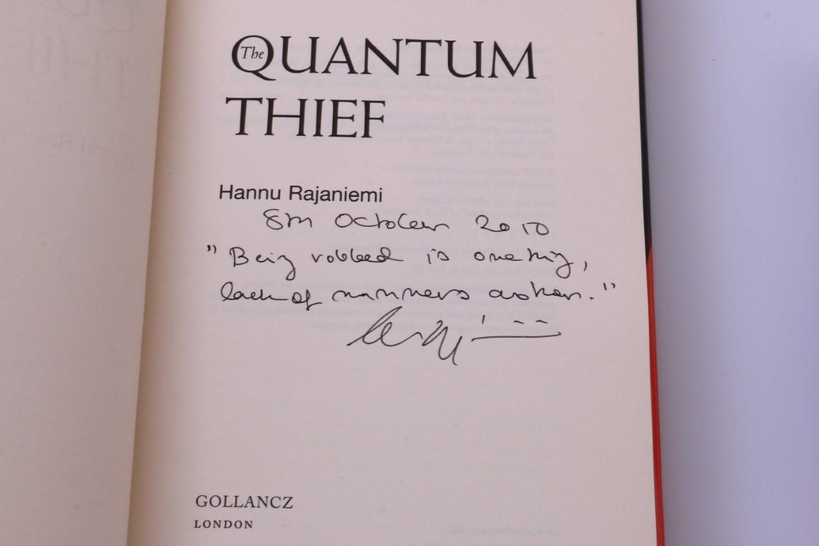 Hannu Rajaniemi - The Jean le Flambeur Trilogy [comprising] The Quantum Thief w/ Proof, The Fractal Prince and Causal Angel - Gollancz, 2010-2014, Signed First Edition.