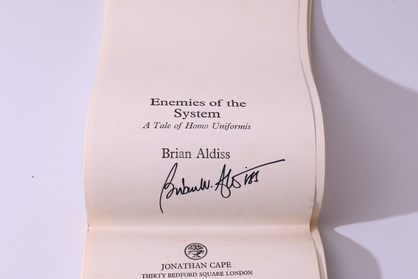 Brian Aldiss - Enemies of the System: A Tale of Homo Uniformis - Jonathan Cape, 1978, Proof. Signed