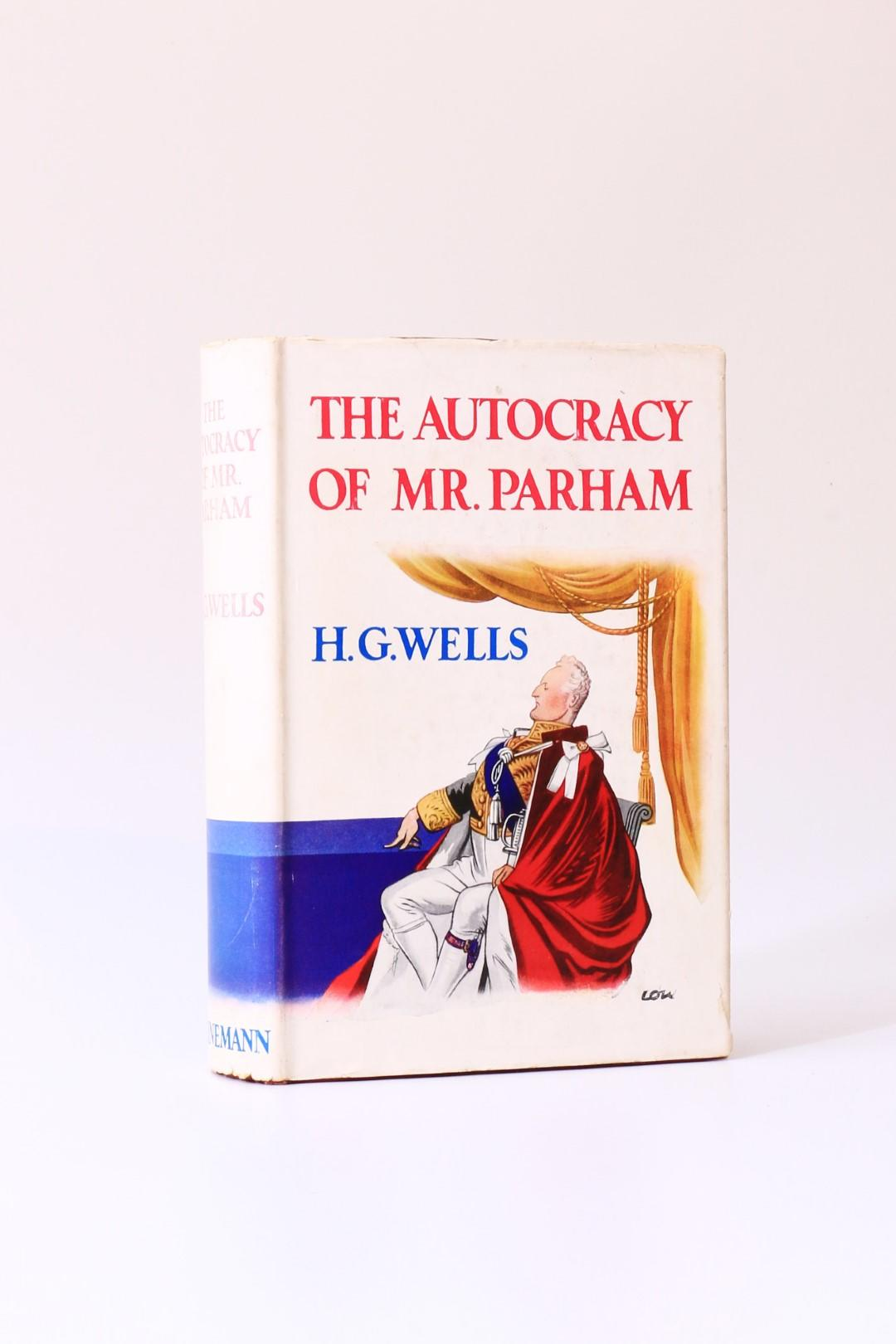 H.G. Wells - The Autocracy of Mr. Parham - Heinemann, 1930, Signed First Edition.