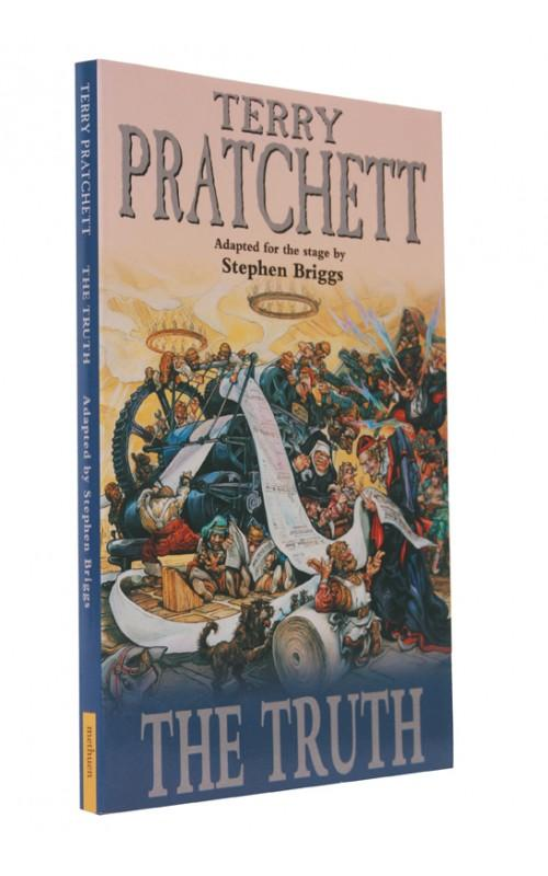 Terry Pratchett [adapted by Stephen Briggs] - The Truth [Adaptation for the Stage] - Methuen, 2002, UK Signed First Edition