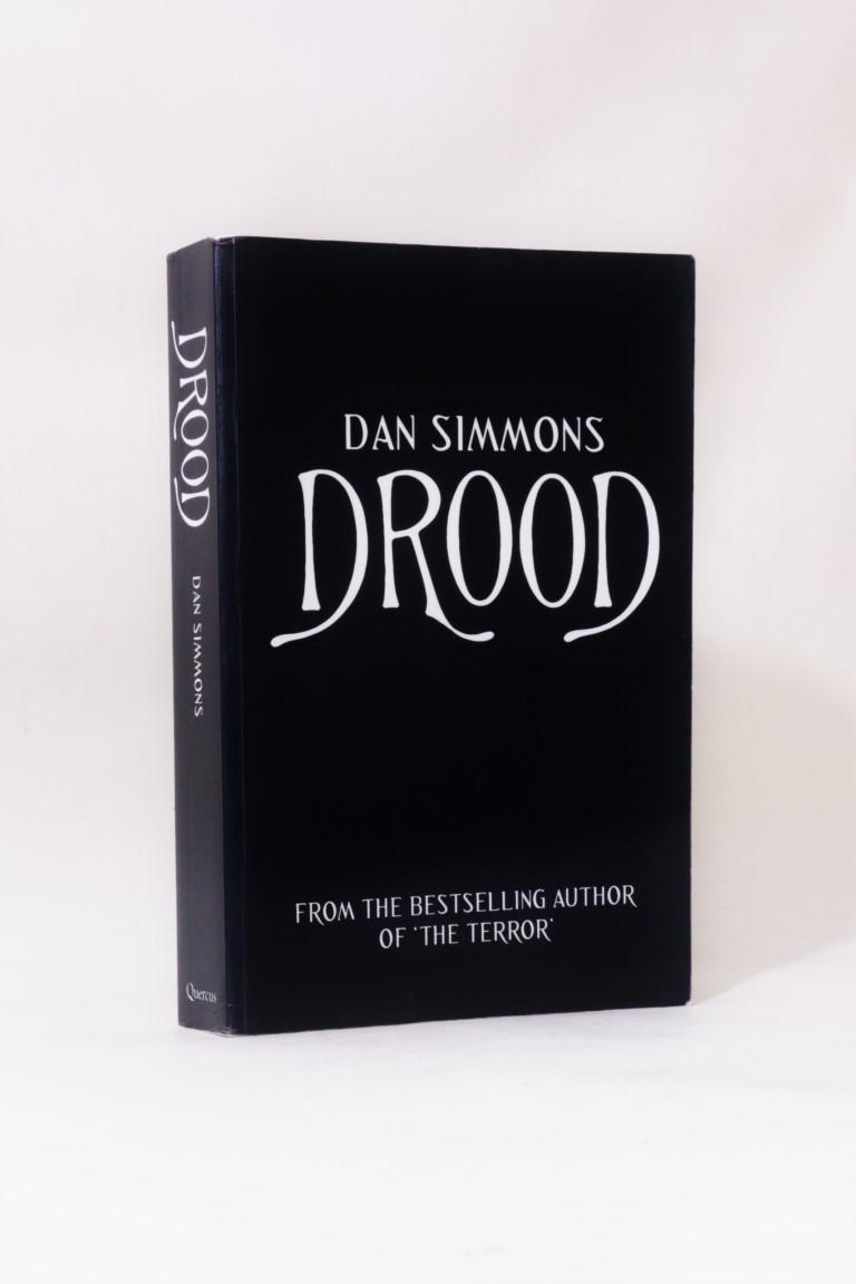 Dan Simmons - Drood - Quercus, 2009, Proof.