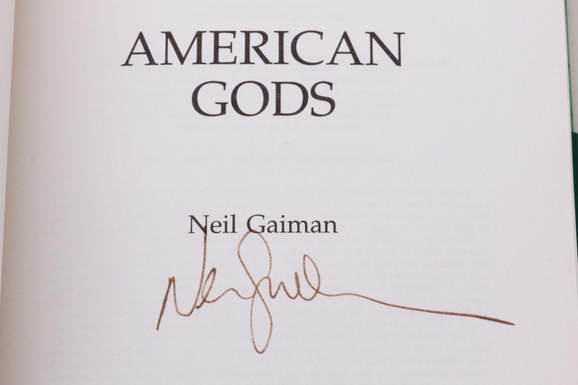 Neil Gaiman - American Gods - Headline / Feature, 2001, Signed First Edition.