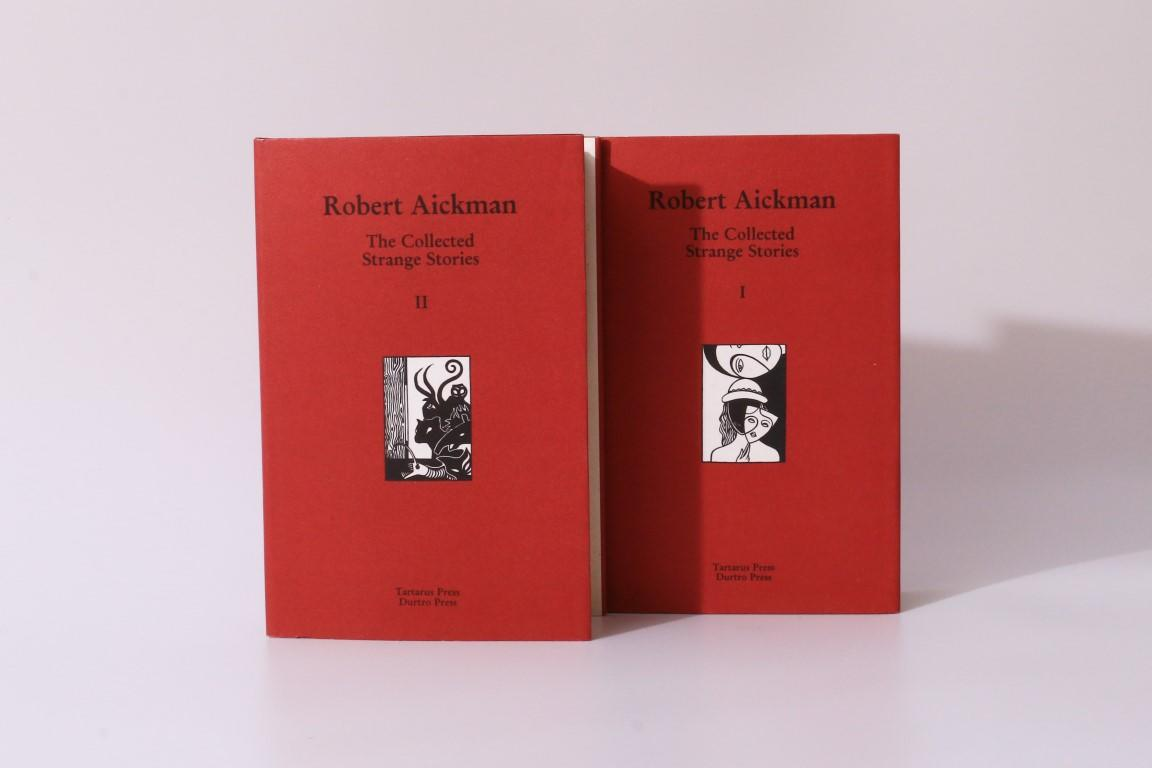 Robert Aickman - The Collected Strange Stories I & II - Tartarus Press, 1999, Limited Edition.