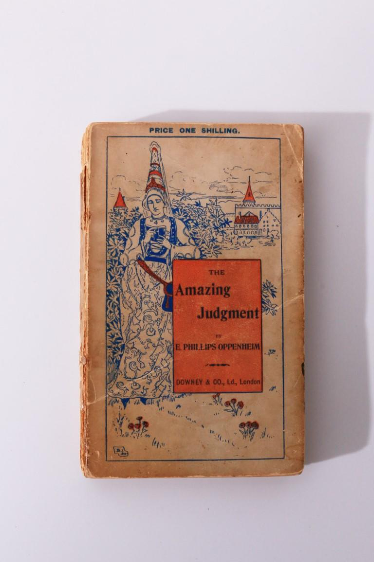 E. Phillips Oppenheim - The Amazing Judgement - Downey & Co., 1897, First Edition.